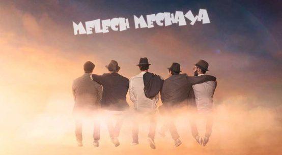 Melech Mechaya