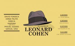 As canções de Leonard Cohen @ Casa da Música | Porto | Porto | Portugal